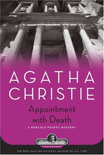 Appointment With Death: A Hercule Poirot Mystery (Agatha Christie Collection) - Agatha Christie