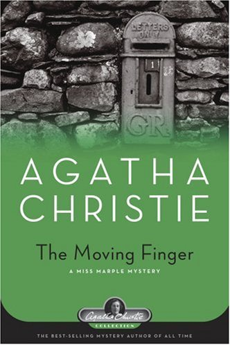 The Moving Finger: A Miss Marple Mystery (Agatha Christie Collection) - Agatha Christie
