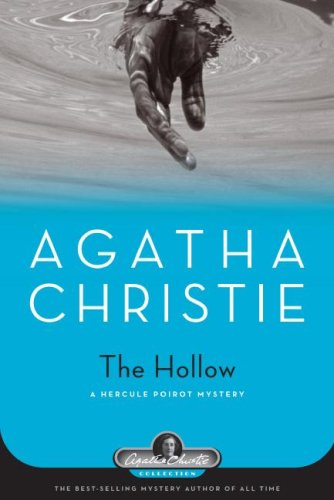 The Hollow: A Hercule Poirot Mystery (Agatha Christie Collection) - Agatha Christie