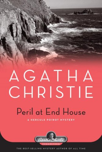 Peril at End House: A Hercule Poirot Mystery (Agatha Christie Collection) - Agatha Christie