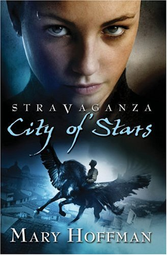 Stravaganza: City of Stars - Mary Hoffman