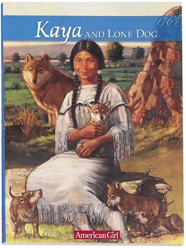 Kaya And Lone Dog A Friendship Story American Girls Collection