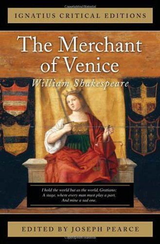 The Merchant of Venice (Ignatius Critical Editions) - William Shakespeare