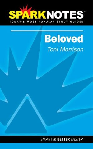 Spark Notes Beloved - Toni Morrison