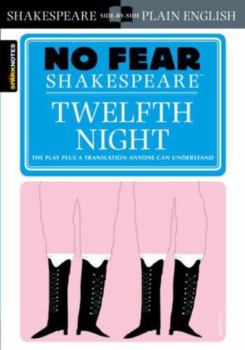 Twelfth Night (No Fear Shakespeare) - William Shakespeare