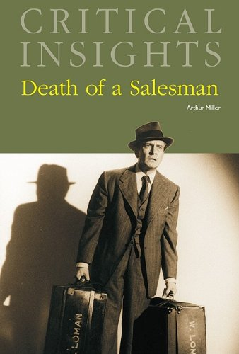 rthus millers death of a salesman essay