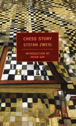 Chess Story (New York Review Books Classics) - Stefan Zweig