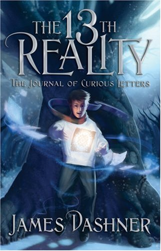 The Journal of Curious Letters (Book One of The 13th Reality Series) - James Dashner