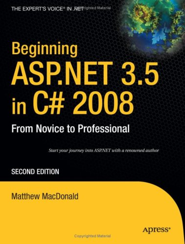 Beginning ASPNET 35 In C 2008 From Novice To Professional Second Edition
