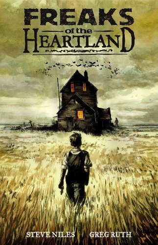 Freaks Of The Heartland - Steve Niles