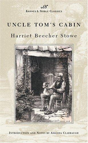 Uncle Tom's Cabin (Barnes & Noble Classics Series) - Harriet Beecher Stowe