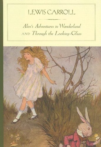 Alice's Adventures in Wonderland and Through the Looking-Glass (Barnes & Noble Classics) - Lewis Carroll
