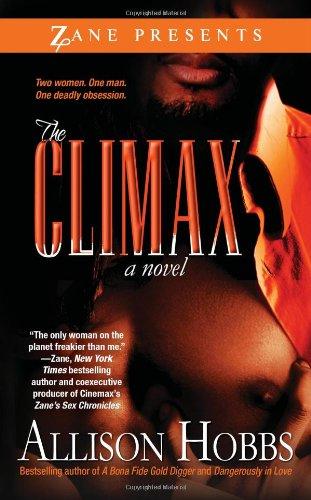 The Climax Zane Presents Allison Hobbs