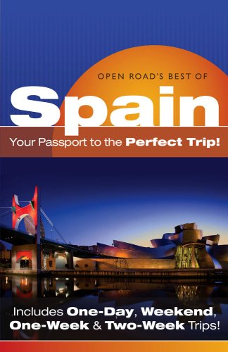 Open RoadS Best Of Spain: Your Passport to the Perfect Trip One-Week /& Two-Week Trips Weekend and Includes One-Day