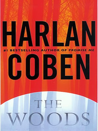 The Woods (Large Print Fiction) - harlen coben