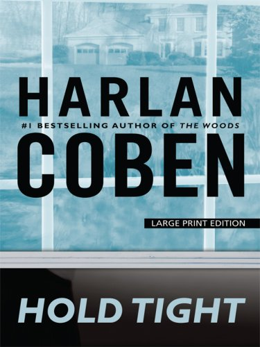 Hold Tight (Large Print Press) - harlen coben