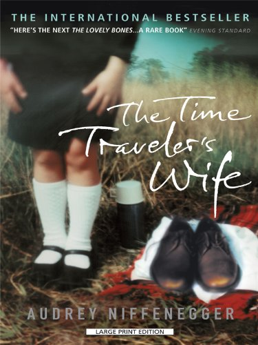 The Time Traveler's Wife (Large Print Press) - Audrey Niffenegger