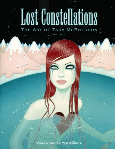 Lost Constellations: The Art of Tara McPherson - Tara McPherson