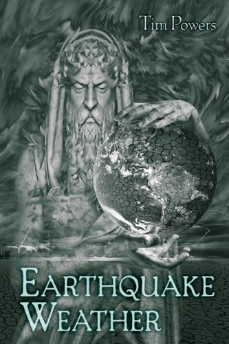 Earthquake Weather - Tim Powers
