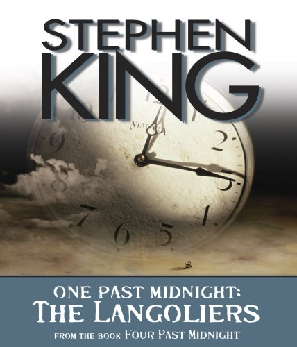 The Langoliers: One Past Midnight (Four Past Midnight) - Stephen King