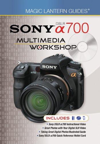 Magic Lantern Guides Sony DSLR A700 Multimedia Workshop