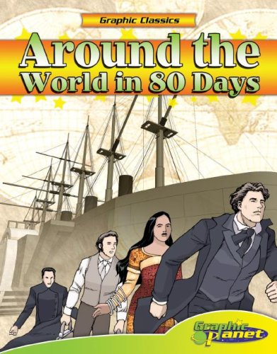 Around the World in 80 Days (Graphic Classics) (Graphic Classics) - Jules Verne