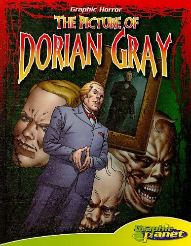 The Picture of Dorian Gray (Graphic Planet: Grahic Horror) - Oscar Wilde