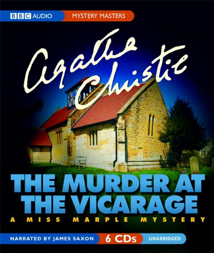 The Murder at the Vicarage: A Miss Marple Mystery - Agatha Christie