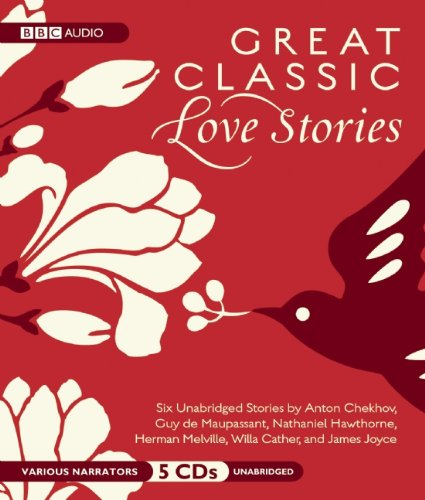 Great Classic Love Stories: Six Classic Tales of Love and Romance - William Shakespeare