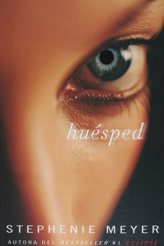 Huesped/ The Host (Spanish Edition) - Stephenie Meyer