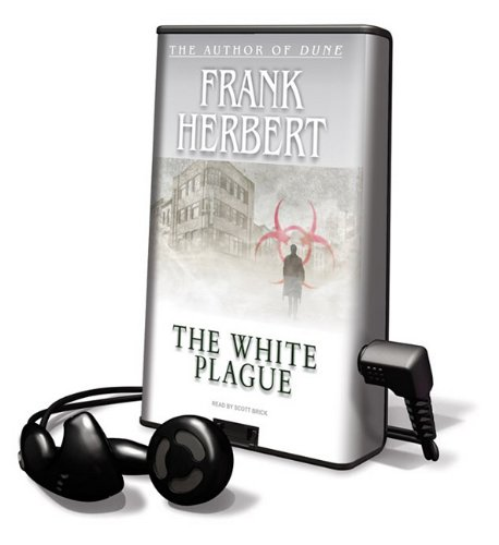 The White Plague: Library Edition (Playaway Adult Fiction) - Frank Herbert
