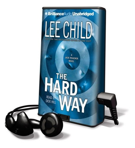 The Hard Way [With Earbuds] (Playaway Adult Fiction) - Lee Child
