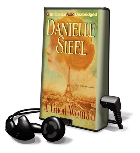 A Good Woman [With Earbuds] (Playaway Adult Fiction) - Danielle Steel