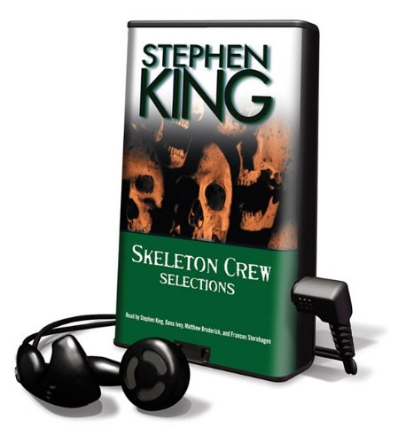 Skeleton Crew: Selections [With Earbuds] (Playaway Adult Fiction) - Stephen King