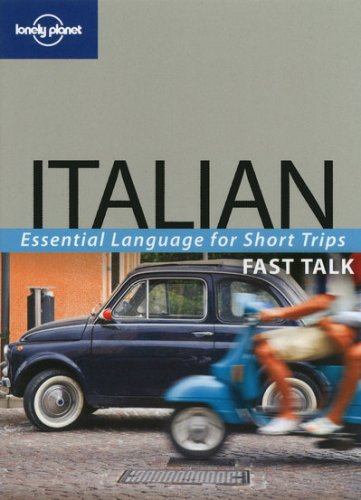 Fast Talk Italian - Lonely Planet Publications