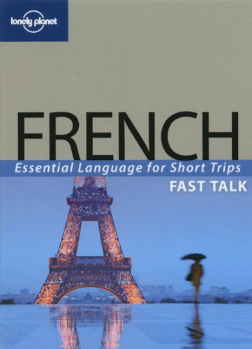 Fast Talk French - Lonely Planet Publications