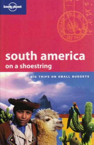 South America (Shoestring) - Danny Palmerlee