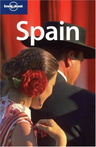 Lonely Planet Country Guide Spain (Lonely Planet Spain) - Damien Simonis