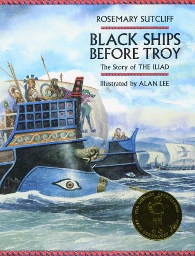 Black Ships Before Troy: The Story of The Iliad - Rosemary Sutcliffe