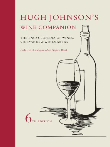 Hugh Johnson's Wine Companion: The Encyclopedia of Wines, Vineyards and Winemakers - Hugh Johnson
