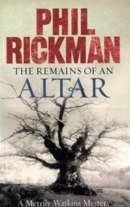 The Remains of an Altar (Merrily Watkins Mysteries) - phil rickman