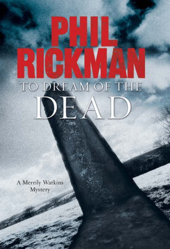 To Dream of the Dead (Merrily Watkins Mysteries) - phil rickman