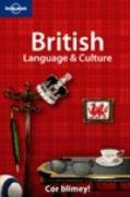 British Language & Culture (Lonely Planet Language & Culture) (Language Reference) - Lonely Planet