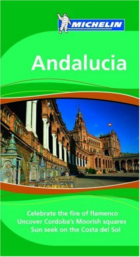 Michelin Green Guide Andalucia (Michelin Green Guide: Andalucia) - Gwen Cannon