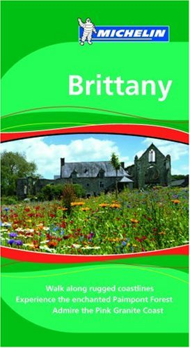 Michelin the Green Guide Brittany (Michelin Green Guide: Brittany English Edition) - Gwen Cannon