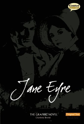 Jane Eyre: The Graphic Novel (American English, Original Text) - Charlotte Bronte