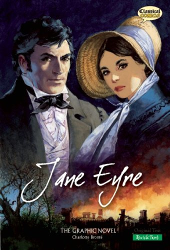 Jane Eyre The Graphic Novel: (American English, Quick Text) - Charlotte Bronte