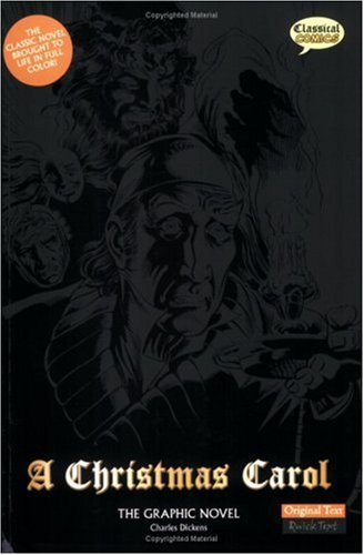 A Christmas Carol: The Graphic Novel (American English, Original Text Edition) - Charles Dickens