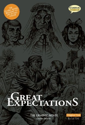 Great Expectations The Graphic Novel: Original Text (American English) - Charles Dickens