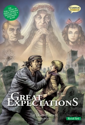 Great Expectations The Graphic Novel: Quick Text (American English) - Charles Dickens